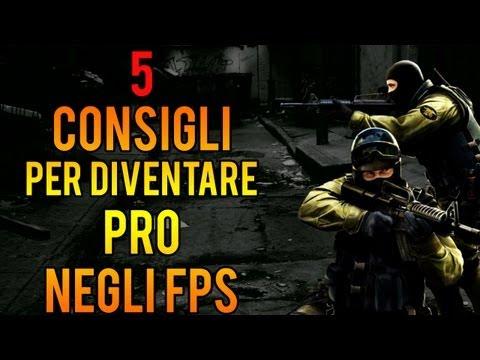 5 Consigli per diventare PRO negli FPS