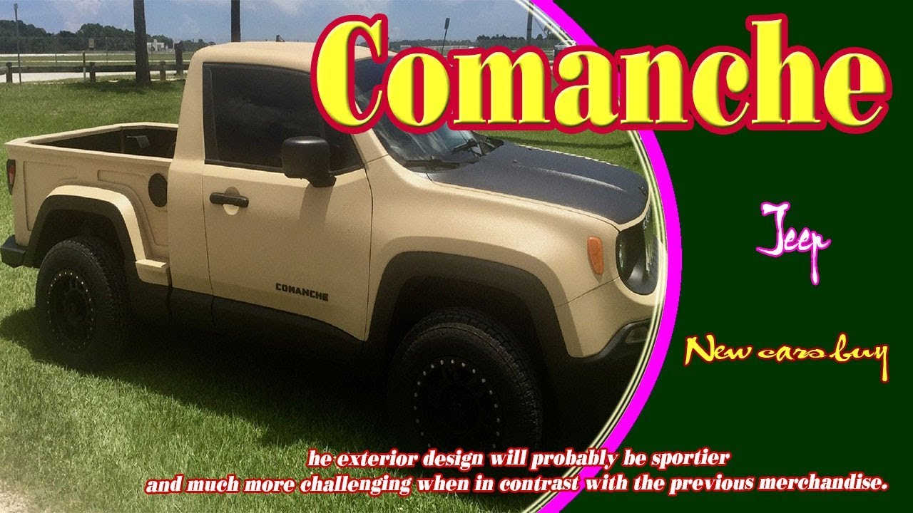 2019 Jeep Comanche 2019 Jeep Comanche Redesign 2019 Jeep