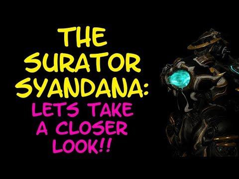 Warframe - THE SURATOR SYANDANA: Lets Take A Closer Look!! thumbnail
