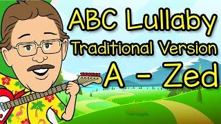 ABC Lullaby   Traditional Zed   Jack Hartmann Alphabet Song