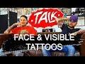 Face Tattoos and Visible Stuff - Tattoo Shop Talk