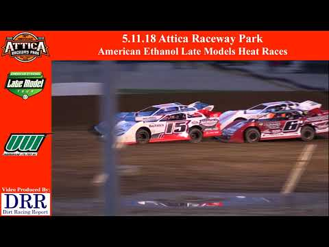 5.11.18 Attica Raceway Park American Ethanol Late Models Heat Races