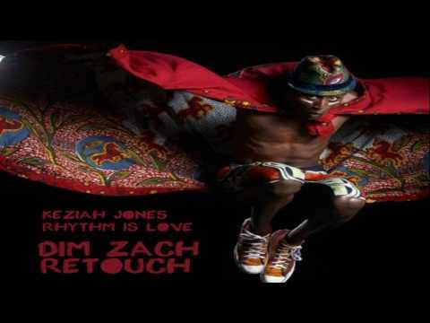 Keziah Jones - Rhythm Is Love (Dim Zach ReTouch)