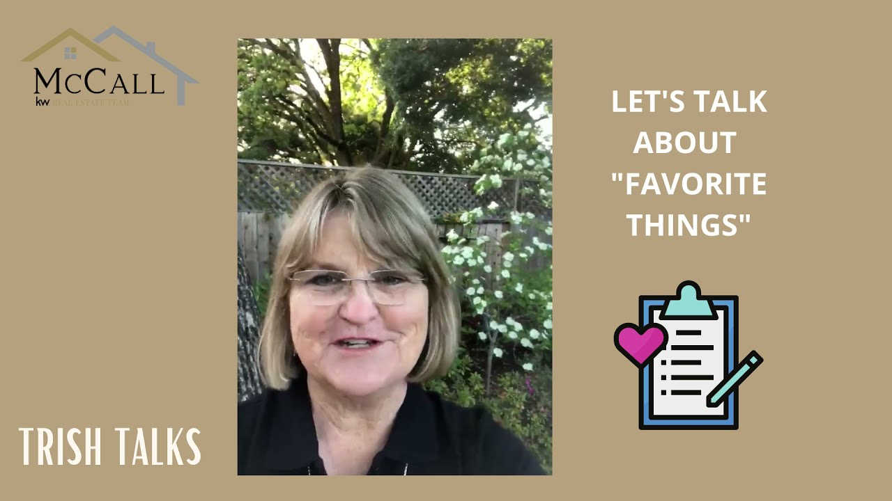 Trish Talks: These are a Few of My Favorite Things!