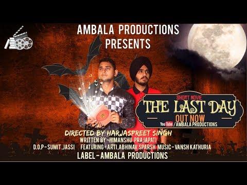|THE LAST DAY|LATEST SHORT MOVIE|AMBALA PRODUCTIONS|
