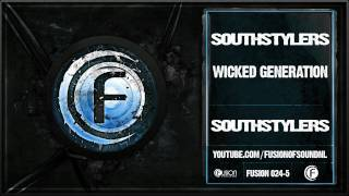 Southstylers - Wicked Generation