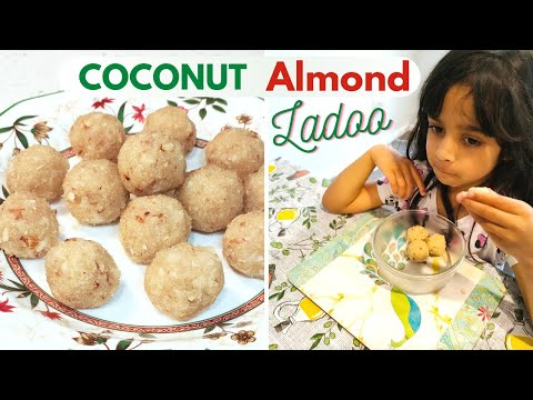 Coconut Almond Ladoo recipe ( snacks for toddlers & kids ) - coconut badam sweet balls