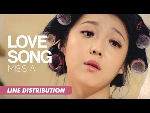 Miss A (미쓰에이) - Love Song (러브송) | Line Distribution
