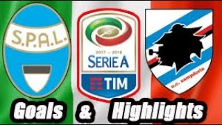 SPAL vs Sampdoria - Goals & Highlights Calcio Série A