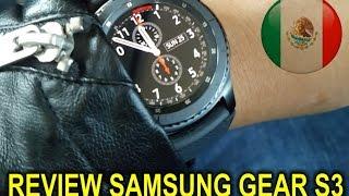review a fondo del samsung gear s3 en espaol mxico