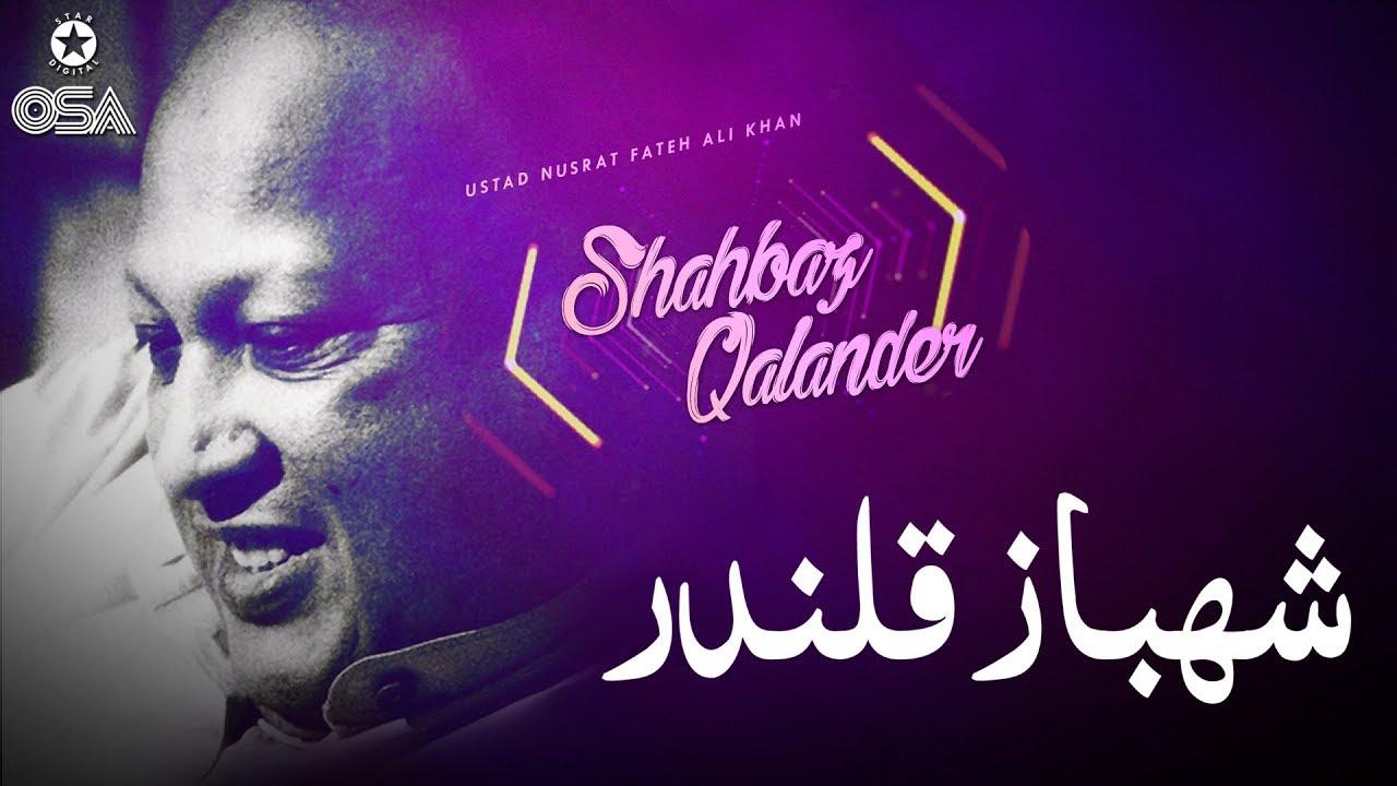 Shahbaz Qalander | Ustad Nusrat Fateh Ali Khan | official version | OSA Islamic