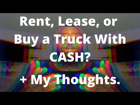Box Truck Owner Operator | Rent, Lease, Or Buy a Truck With Cash?