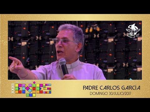 Predica Padre Carlos García - ENJES 2017 (Domingo)