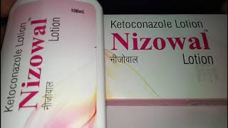 Nizowal (Ketoconazole lotion) Information Uses, Side Effects, Interactions