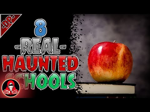 8 REAL Haunted Schools Ghost Stories - Darkness Prevails