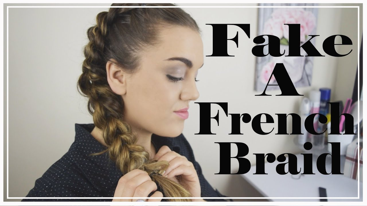 How to Fake a French Braid - YouTube