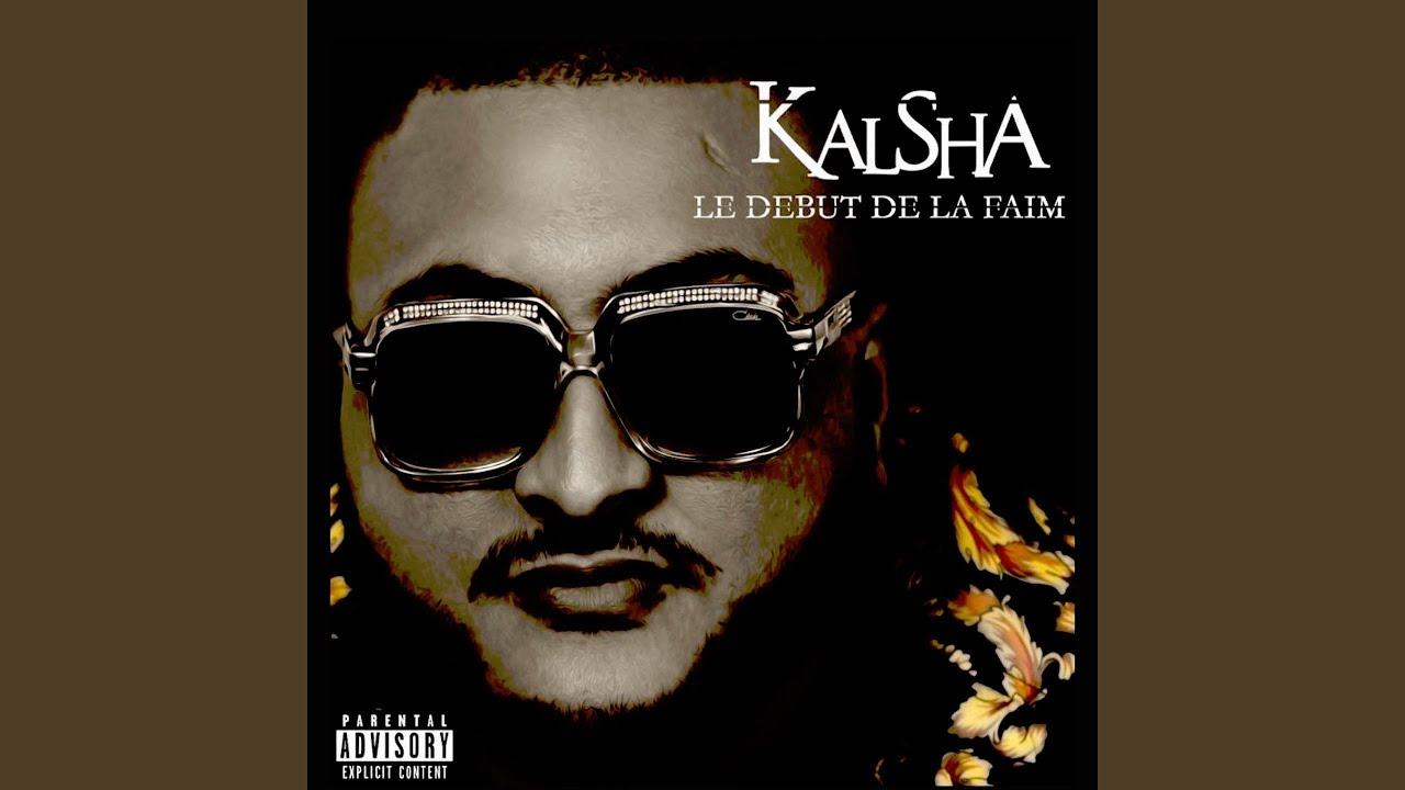 kalsha le debut de la faim