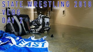 State Wrestling Vlog - Day 2 - 2018 Nebraska State Wrestling Championship - Lincoln East