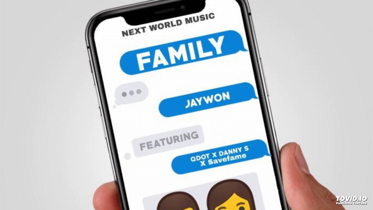 Jaywon Ft. Qdot, Danny S & Save Fame - Family (OFFICIAL AUDIO)