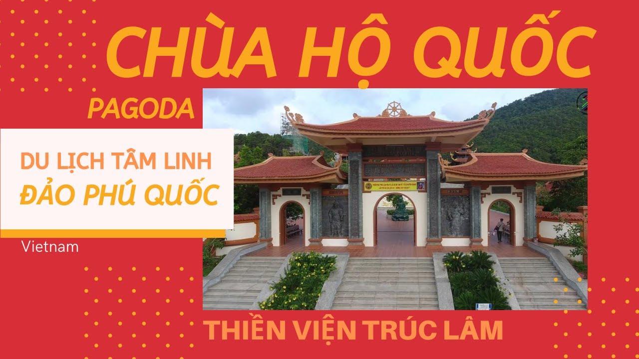 Thiền viện Trúc Lâm – Chùa Hộ Quốc ở đảo Phú Quốc tỉnh Kiên Giang   ZaiTri