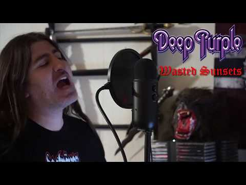 "Deep Purple "" Wasted Sunsets "" ( vocal cover )"