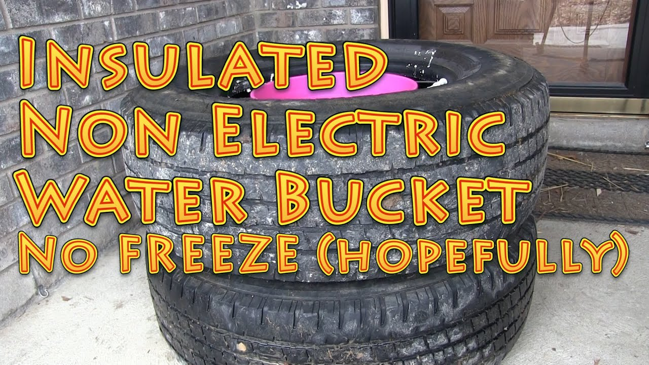 Insulated Non Electric Watering Bucket No Freeze Youtube