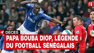 Papa Bouba Diop, légende du football sénégalais, meurt à 42 ans #Sénégal