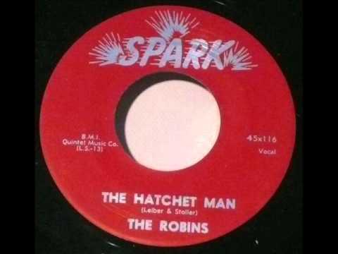 The Hatchet Man  -  Robins