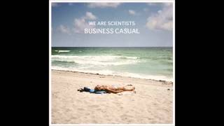 We Are Scientists - Take My Breath Away