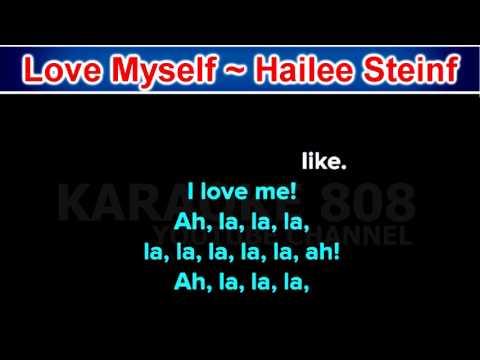 Love Myself ~ Hailee Steinfeld ~ New Karaoke ~ Karaoke 808