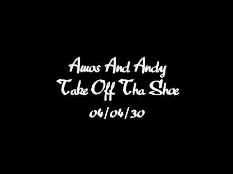 Amos and Andy radio program 'Take That Shoe Off' OTR old time radio