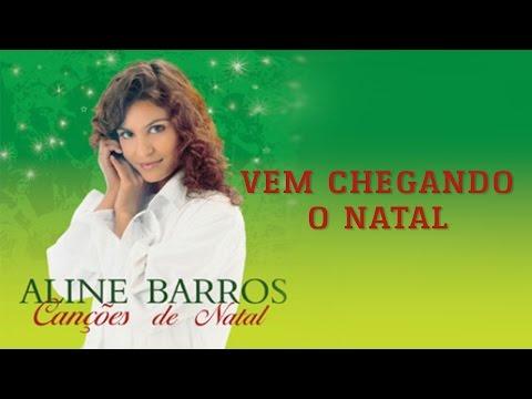Vem Chegando O Natal Cd Cancoes De Natal Aline Barros Youtube