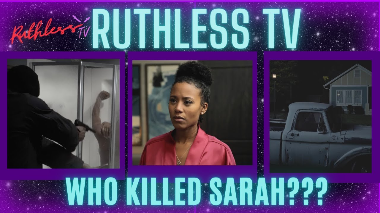 Download Who Killed Sarah? | Tyler Perry's Ruthless | Season 2  Episode 9 Discussion Review
