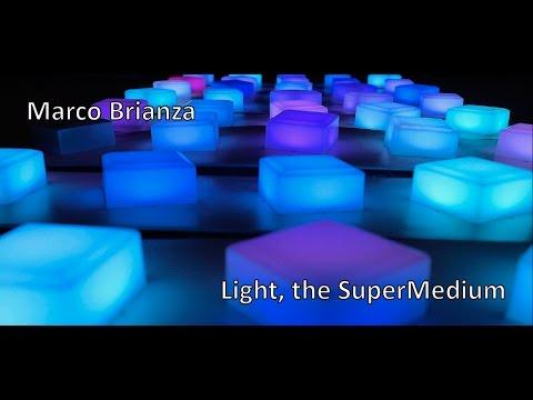 Light Art e Design della Luce   Marco Brianza - Light, the SuperMedium
