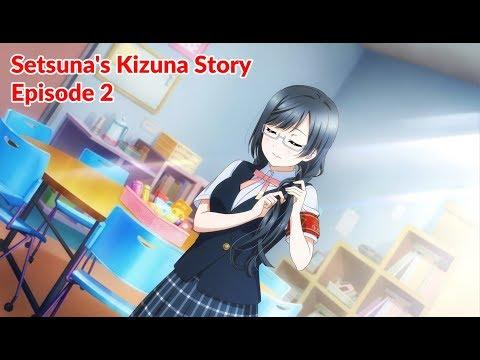 "[ENG]Setsuna's Kizuna Story Episode 2 ""A World You Want To Protect"""