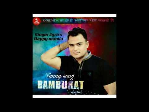 Latest Funny Song Bambukat Happy Manila  ...