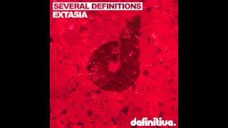 """Extasia (Original Mix)"" - Several Definitions - Definitive Recordings"