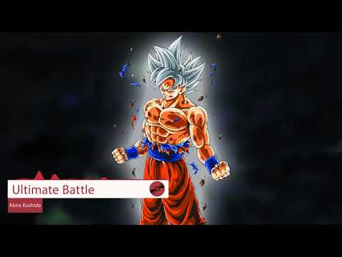 Dragon Ball Super Soundtrack Full   Ultimate Battle   Akira Kushida Lyrics