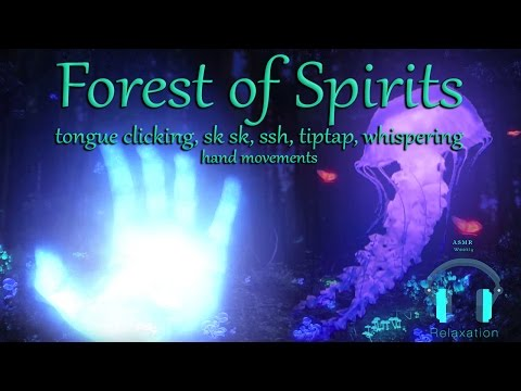 ASMR- Forest of Spirits (Tongue clicking,whispers, sksk, sshh and More)