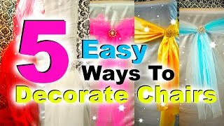 5 Ways to Decorate Chairs for Special Occassions