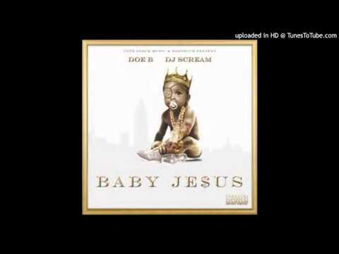 RIP Doe B - ' God Flow ' (Baby Jesus Intro)