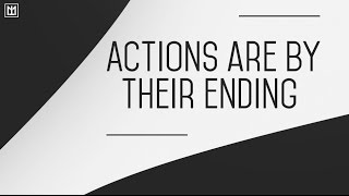 AMAZING! | Actions Are By Their Ending | Abu Hakeem Bilal Davis