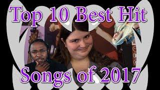 Top 10 Best Hit Songs of 2017