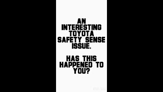 An Interesting Toyota Safety Sense Issue
