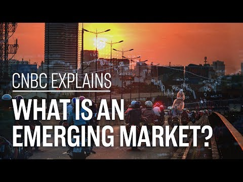 What is an emerging market? | CNBC Explains