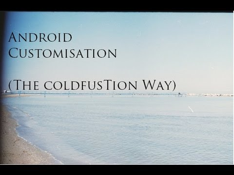 Android Customisation For Starters