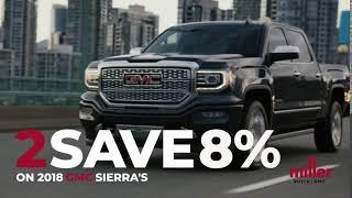 8% Sale 2018 GMC Sierra - Miller Buick GMC