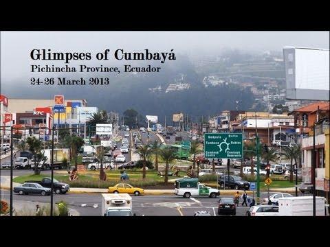 Glimpses of Cumbayá, Ecuador