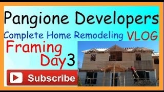 Home Remodeling Vlog - Day 3 Framing - Complete Home Improvement Project