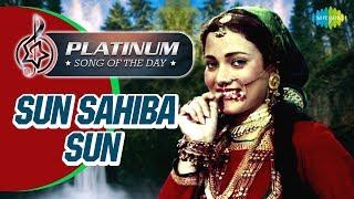 Platinum Song Of The Day Sun Sahiba Sun सुन साहिबा सुन 12th Oct Lata Mangeshkar